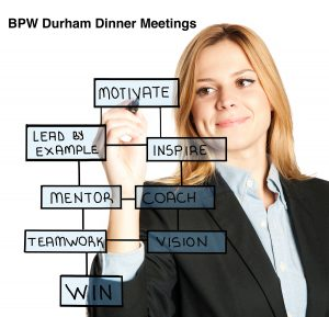 BPW Durham offers to develop leadership skills, and relationships, both personal and professional.